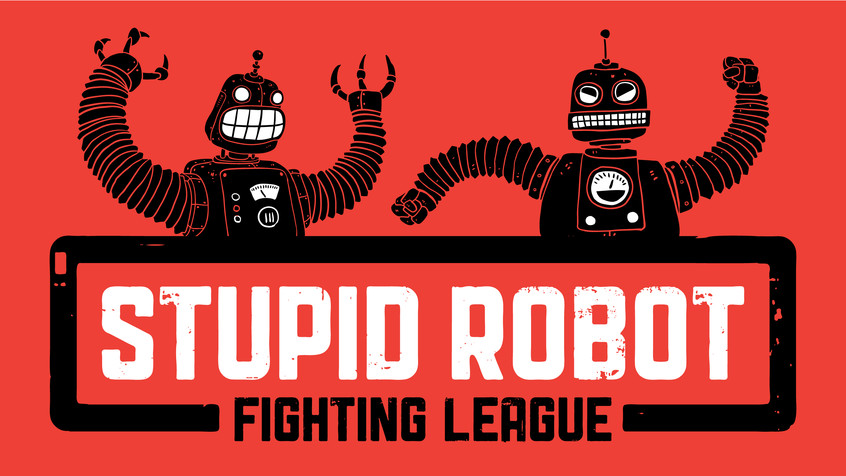 Stupid Robot Fighting League